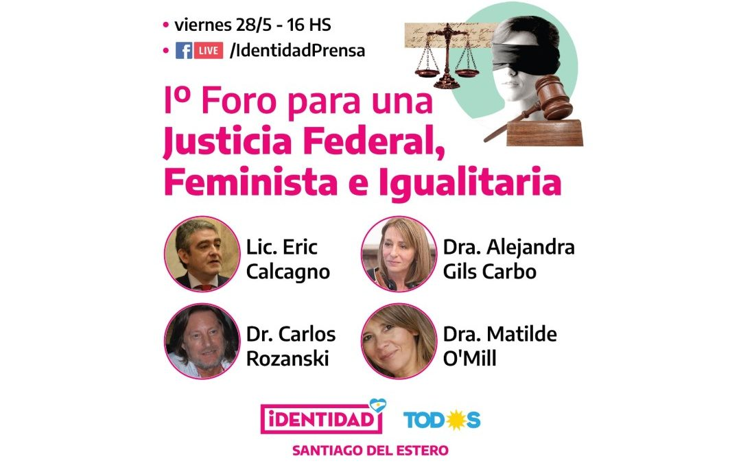 1° Foro para una Justicia Federal, Feminista e Igualitaria